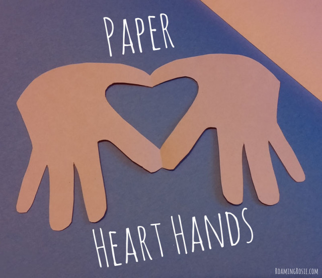 Paper Heart Hands Valentine's Day Craft